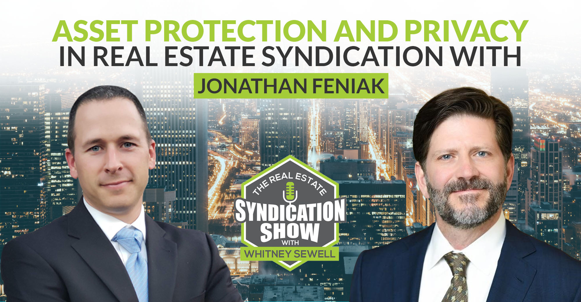 Asset Protection and Privacy in Real Estate Syndication With Jonathan Feniak