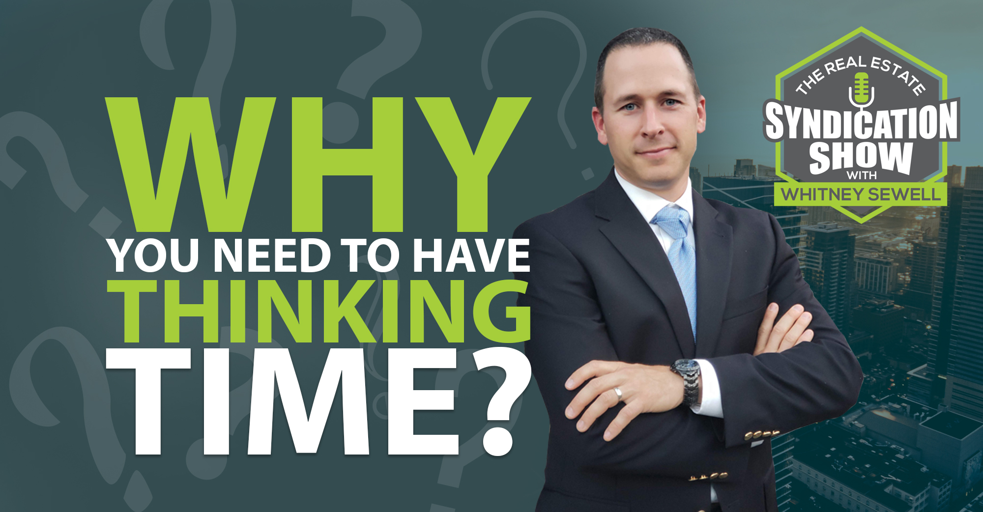 Why You Need to Have Thinking Time