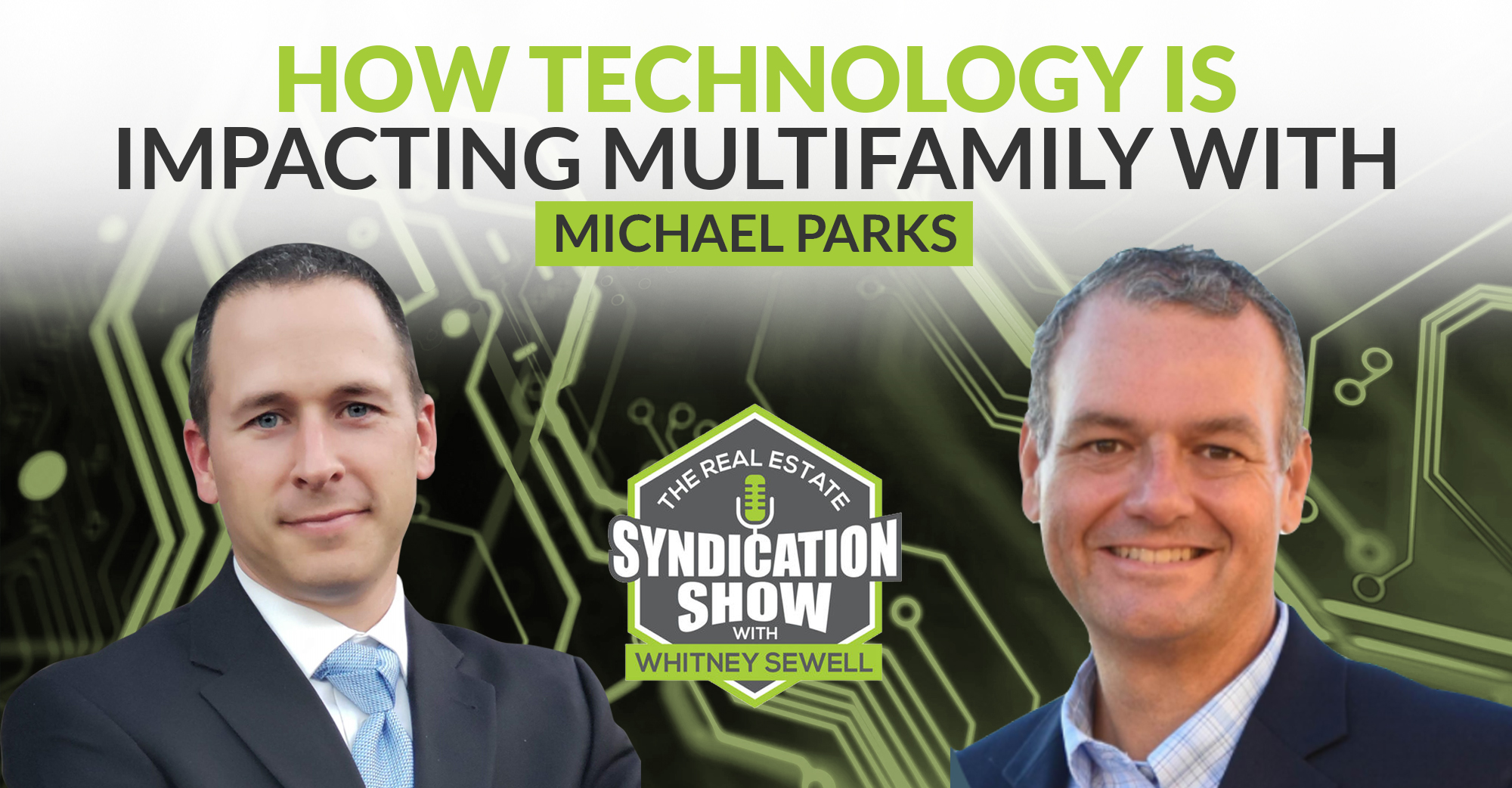 How Technology Is Impacting Multifamily With Michael Parks
