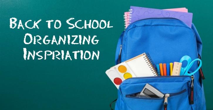 Back to School Organizing Inspiration