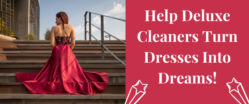 Help Deluxe Cleaners Turn Dresses Into Dreams!