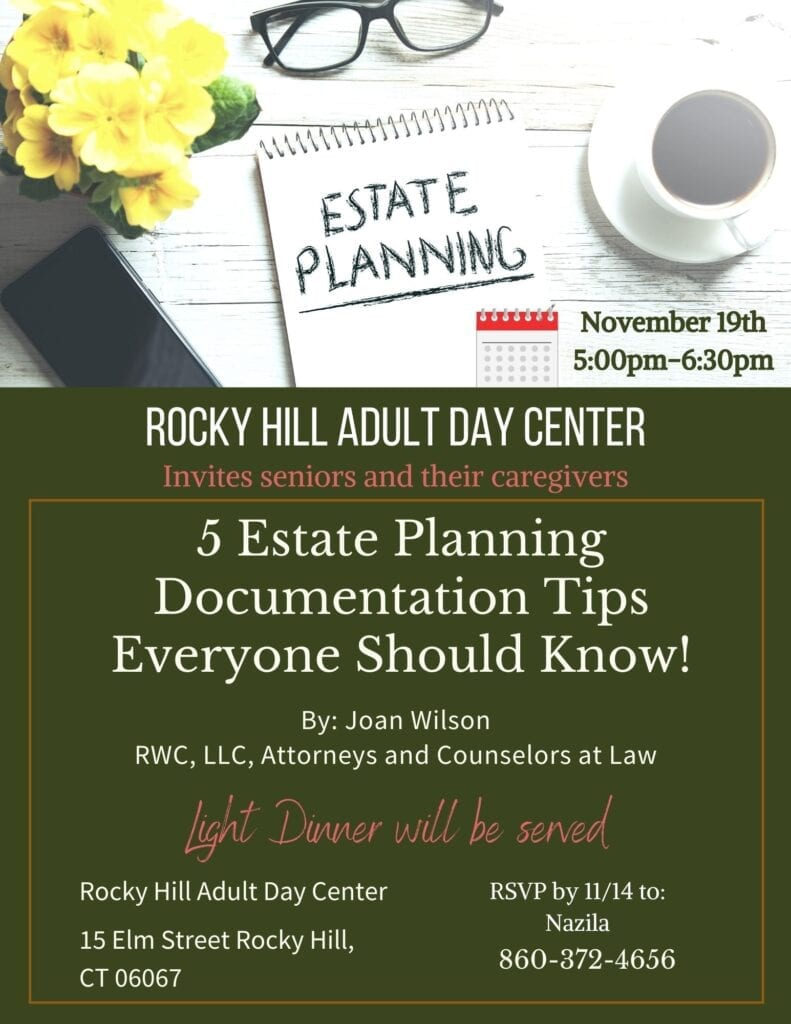 Rocky Hill Adult Day Center Estate Planning Presentation by Joan Wilson