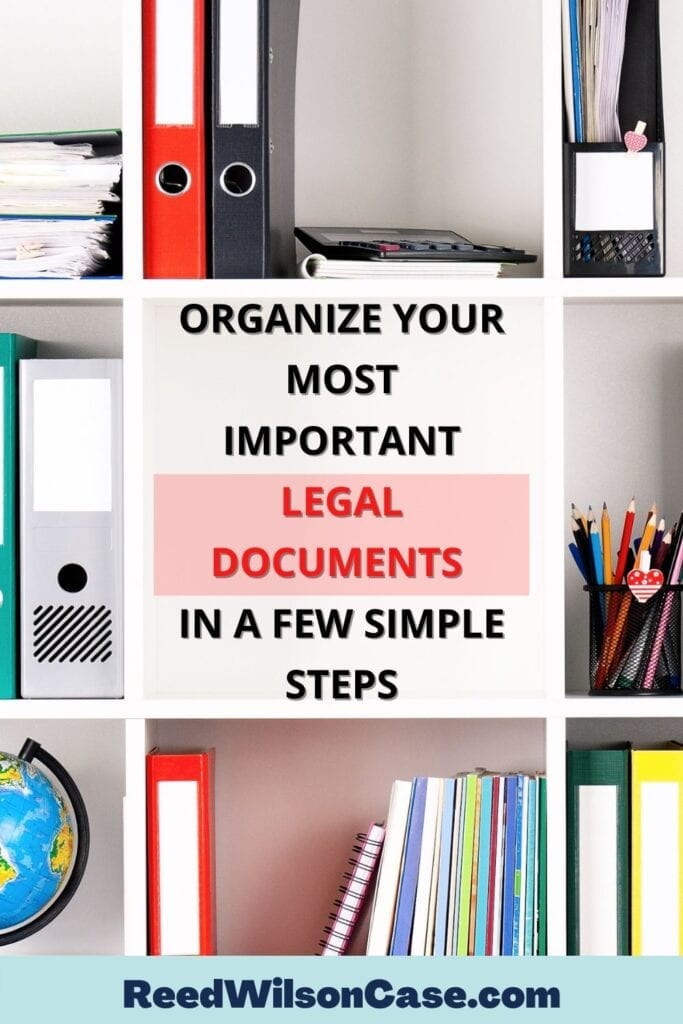 organize your most important legal documents in a few simple steps