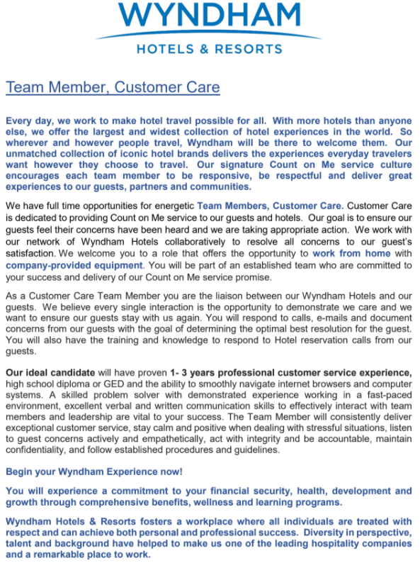 To apply, go to: https://careers.wyndhamhotels.com/go/Customer-Service-and-Call-Center/6665800/