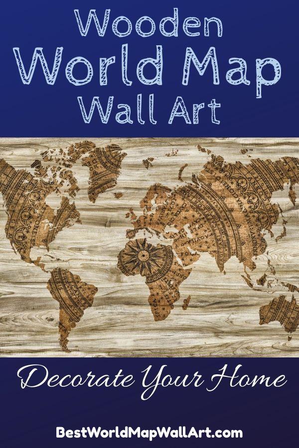 Best Wooden World Map Wall Art by BestWorldMapWallArt.com