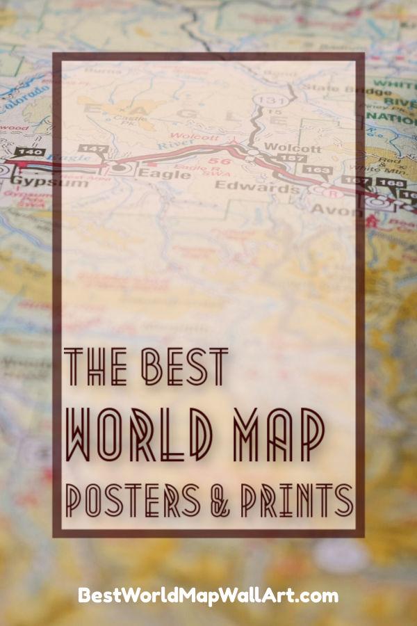 The Best World Map Posters by BestWorldMapWallArt.com