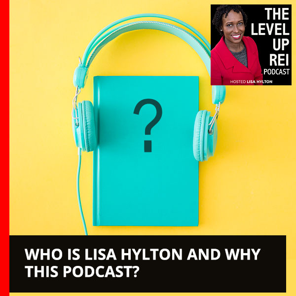 Who is Lisa Hylton and Why This Podcast?