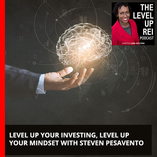 Level up Your Investing, Level Up Your Mindset with Steven Pesavento