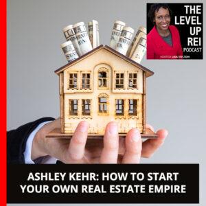 LUR Ashley | Real Estate Empire