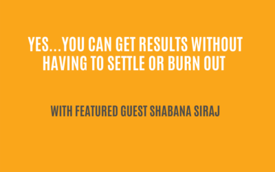 Upside-Down Burnout Recovery | with Shabana Siraj, CEO of Trident Consulting| Ctrl+Alt+Delete with Lisa Duerre