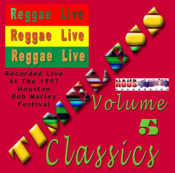 Timeless Classics Volume V Reggae Live