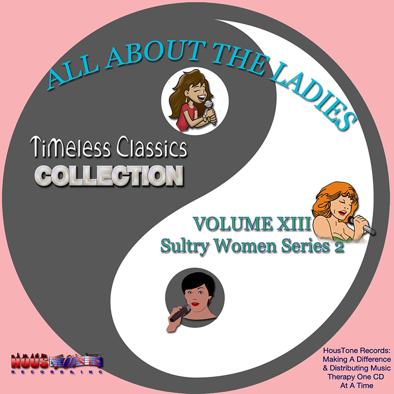Timeless Classics Volume XIII-All About The Ladies-(Sultry Women Series)