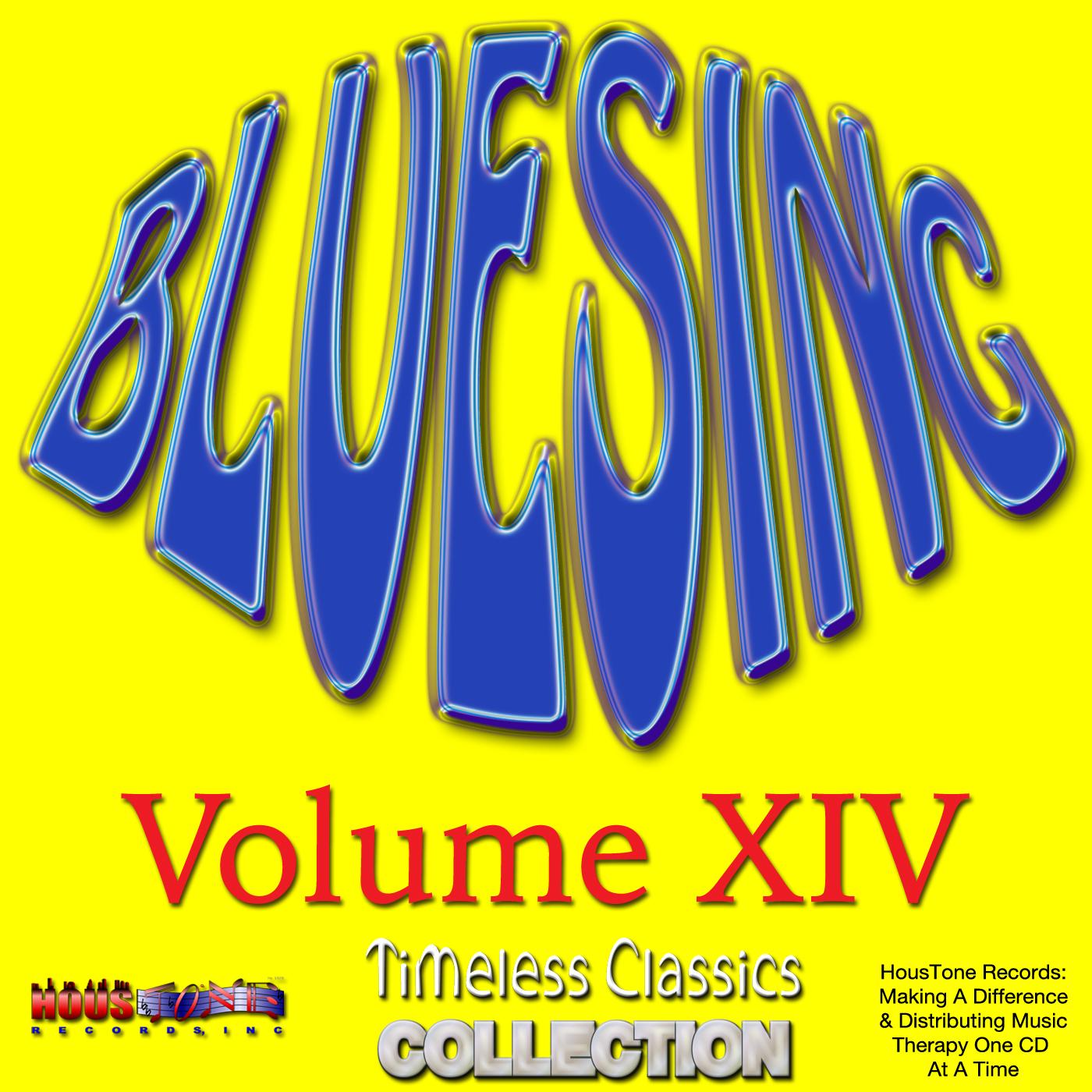 Timeless Classics Volume XIV Bluesing New CD Playlist Release, Announcement