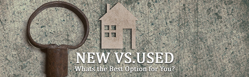 New Vs. Used What's the Best Option?