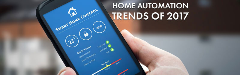 Home Automation Trends of 2017