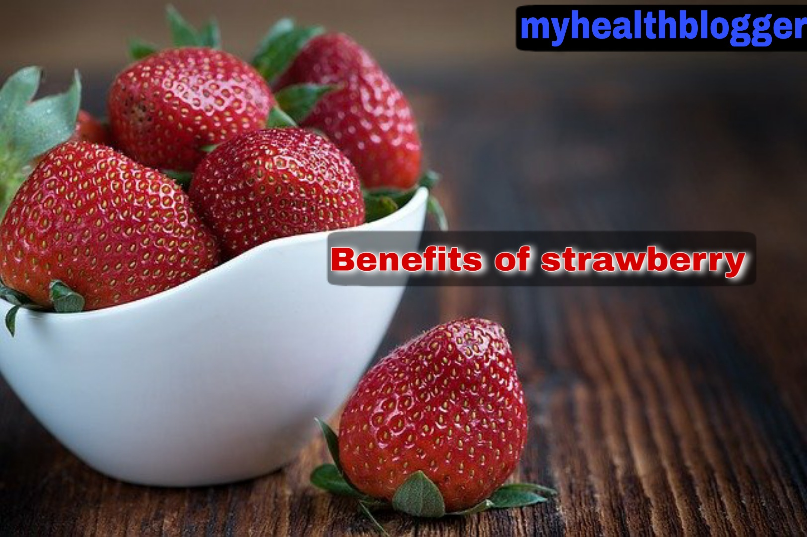 Benefits of strawberry