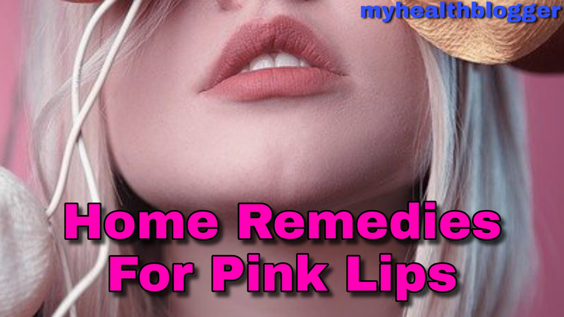 Best Home remedies for pink lips