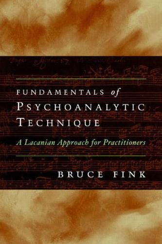 Fundamentals of Psychoanalytic Technique