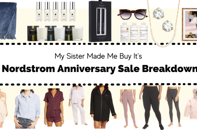 The Sisters Break Down the Nordstrom Anniversary Sale