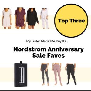 Top Three Nordstrom Anniversary Picks