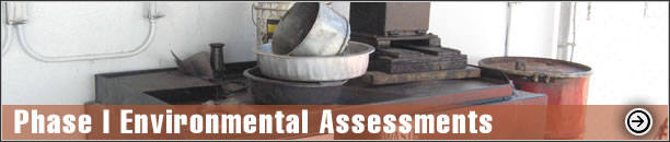 Phase I Environmental Assessments - ASTM 1527-08, Groundwater & Soil Contamination Assessment