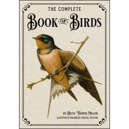 The Complete Book of Birds: Illustrated Enlarged Special Edition Cover
