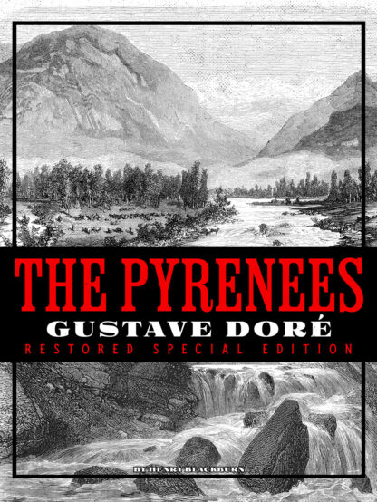 The Pyrenees: Gustave Doré Restored Special Edition Cover