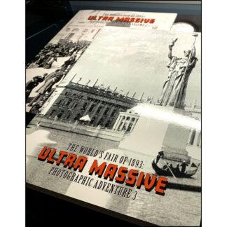 The World's Fair of 1893 Ultra Massive Photographic Adventure Trilogy 1-3 Bundle