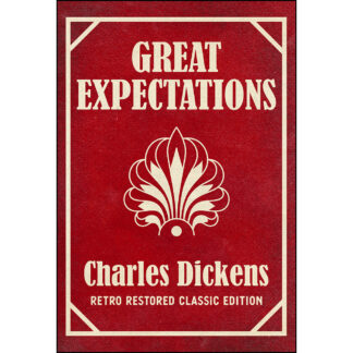 Great Expectations: Retro Restored Classic Edition