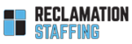 Reclamation Staffing