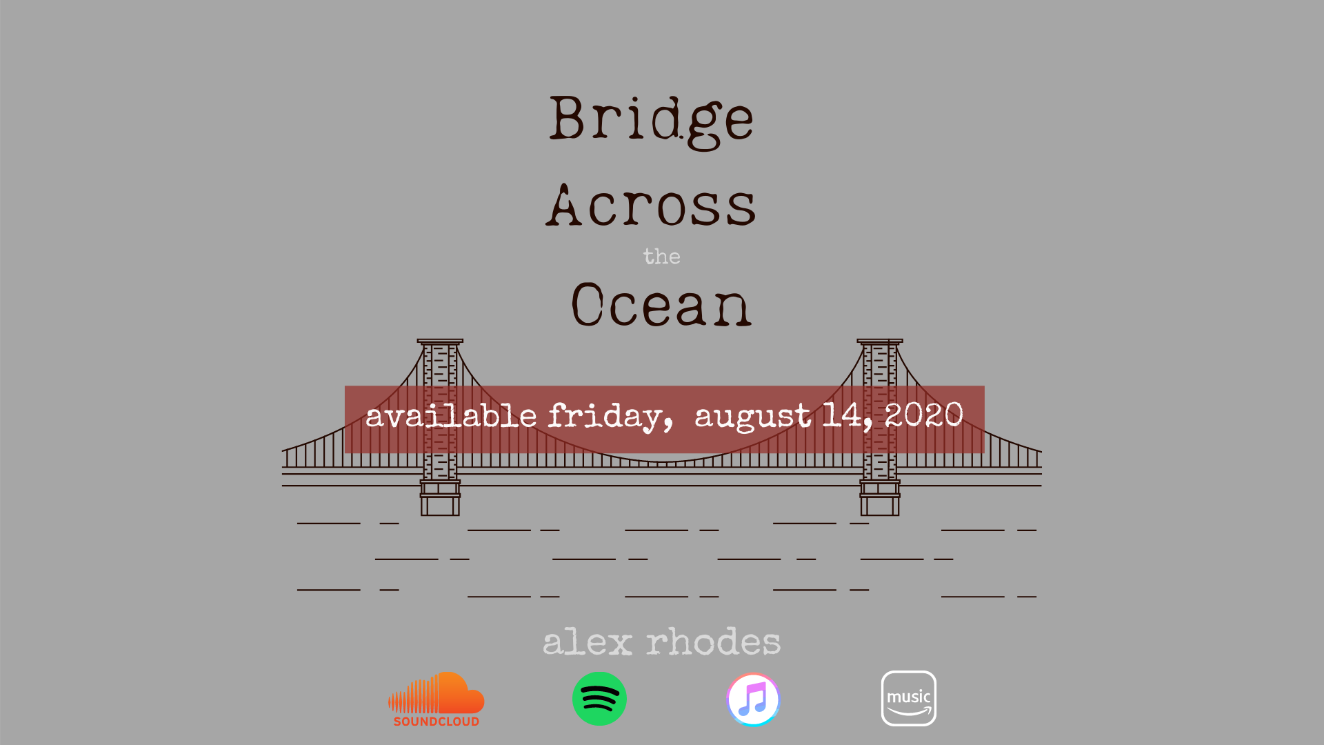 Bridge Across the Ocean Release!!!