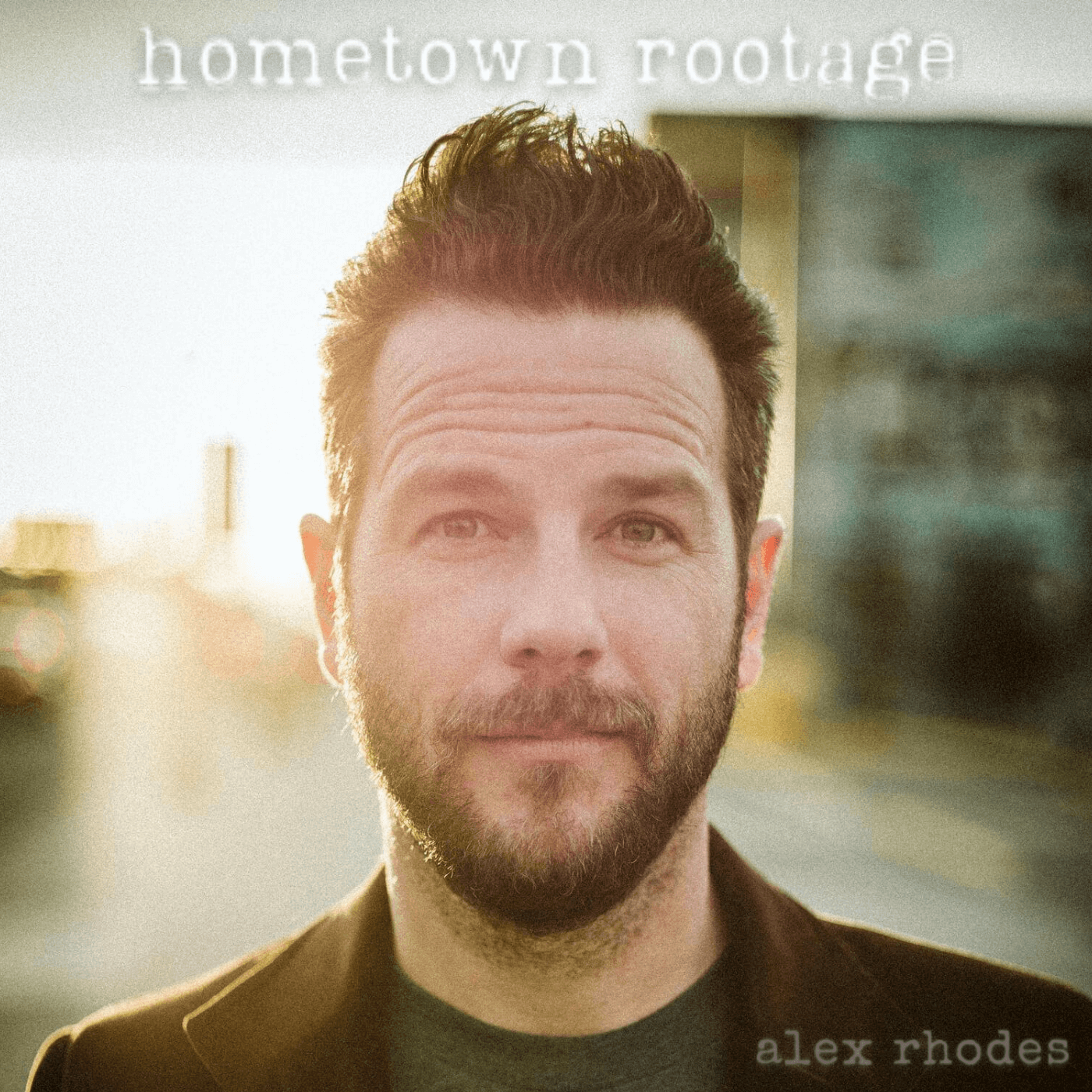 Alex Rhodes - Hometown Rootage Album