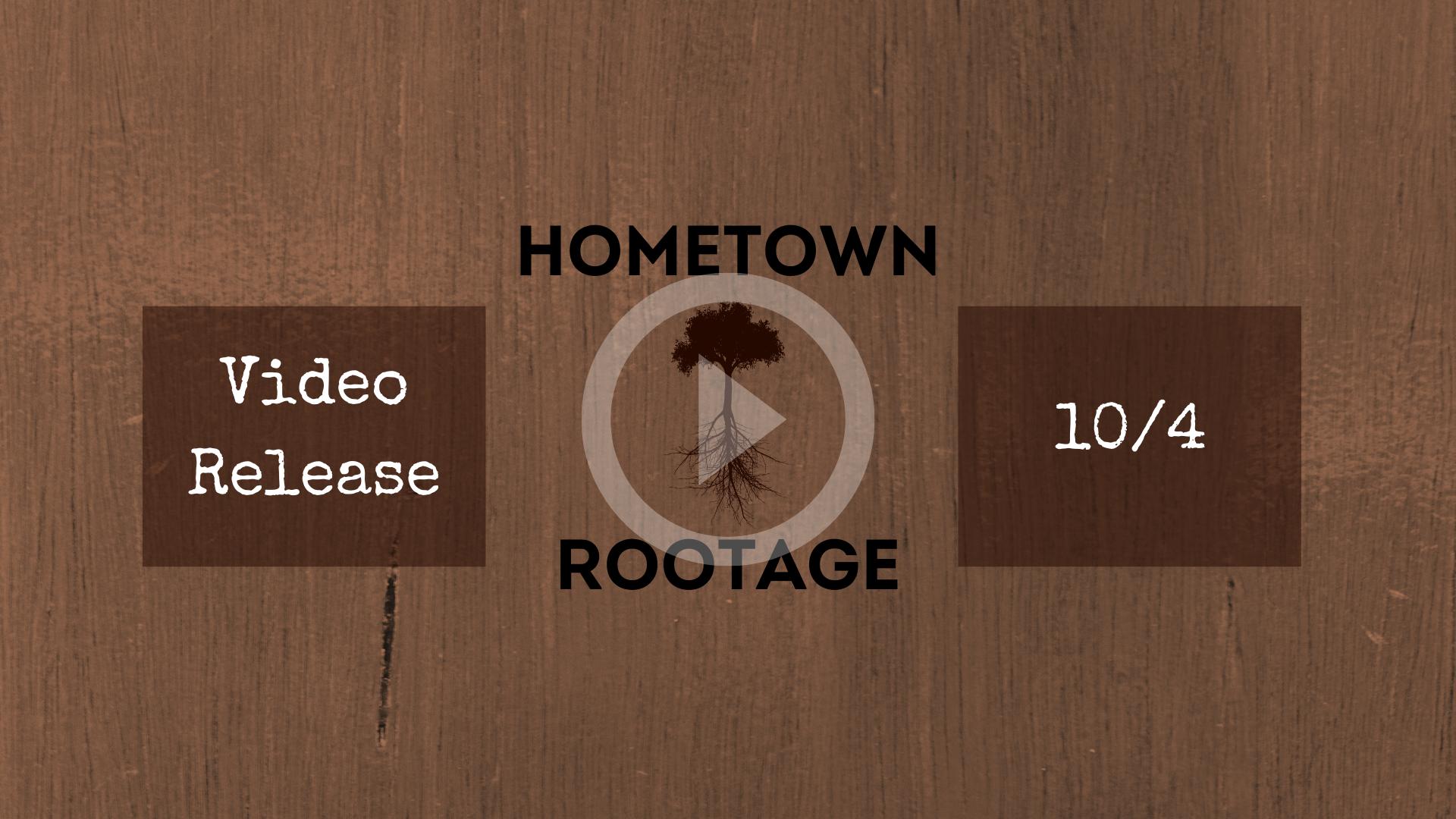 Hometown Rootage Video!!! 10/4