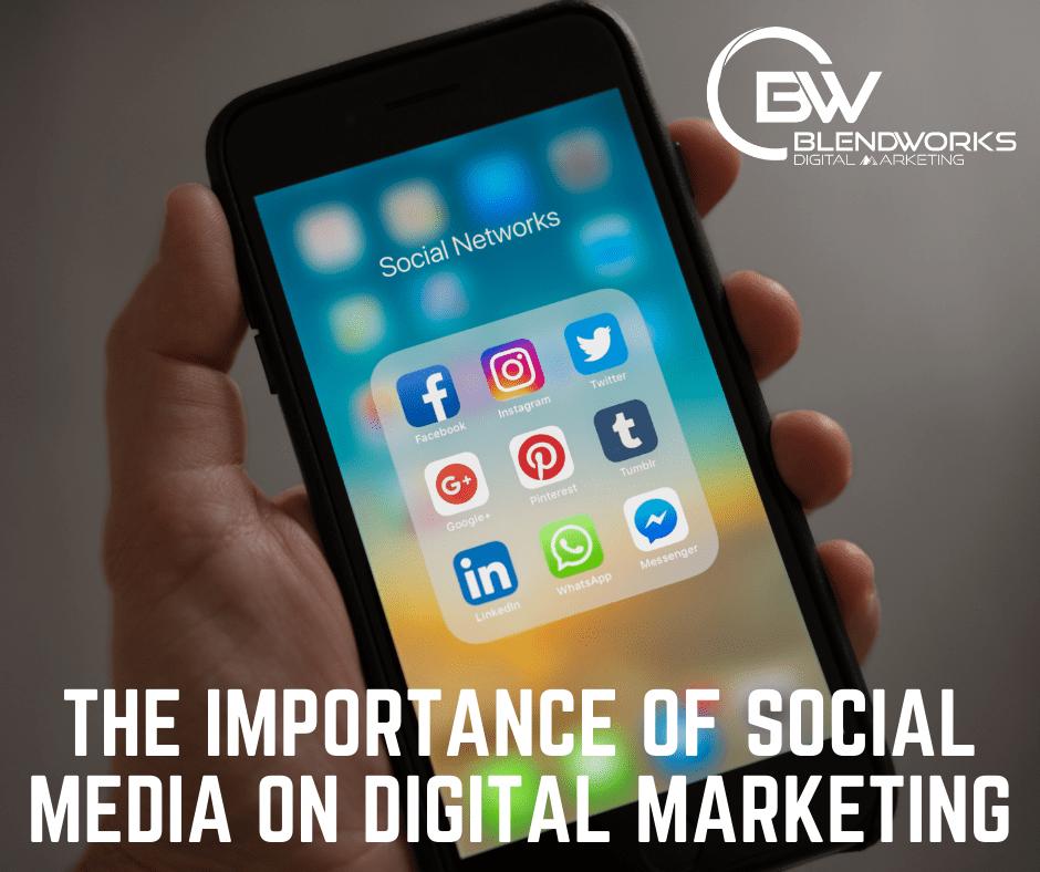 The Importance of Social Media on Digital Marketing