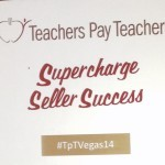 2017 Teachers Pay Teachers Conference Session Notes