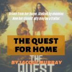 The Quest for Home
