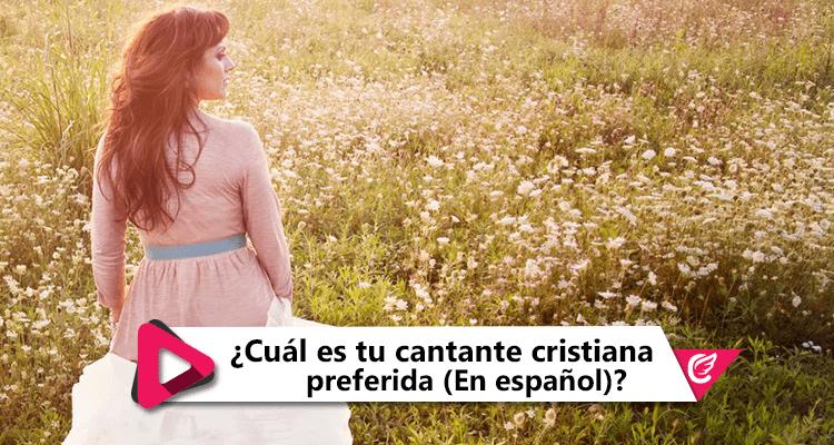 Cual-es-tu-cantante-cristiana-preferida-en-español-