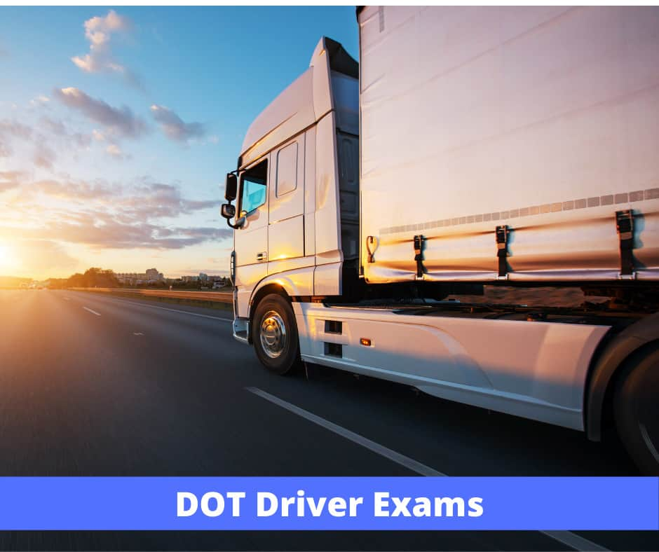 DOT driver medical exams