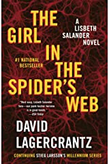 The Girl in the Spider's Web: A Lisbeth Salander novel, continuing Stieg Larsson's Millennium Series Kindle Edition