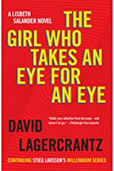 The Girl Who Takes an Eye for an Eye: A Lisbeth Salander novel, continuing Stieg Larsson's Millennium Series (Millennium Series Book 5) Kindle Edition