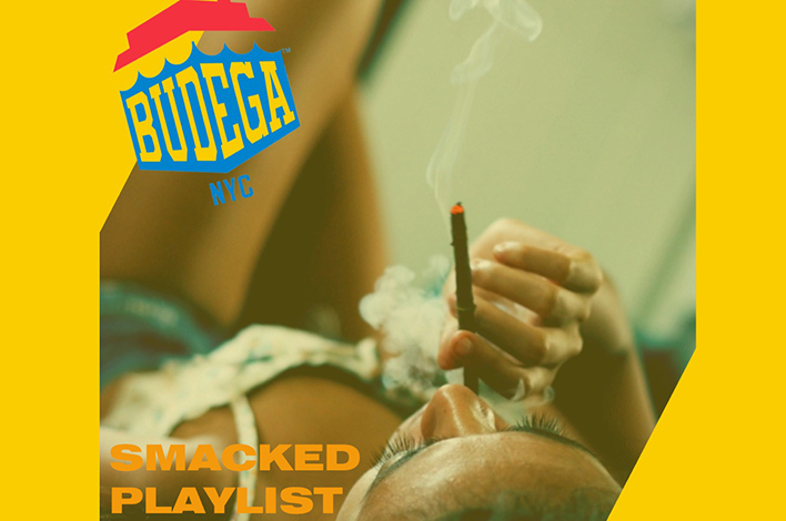 Budega NYC Smacked Playlist