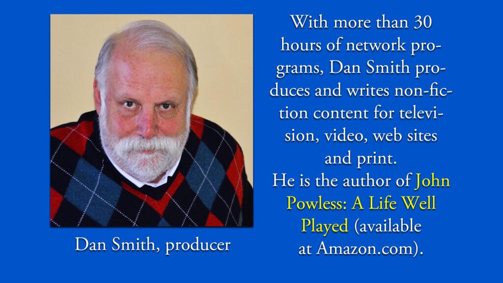 Dan Smith from Triangle Media Works, LLC