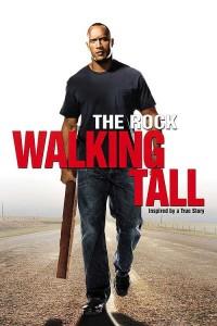 Walking Tall-Dwane The Rock Johnson