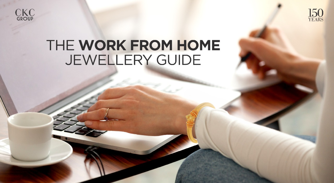 The Work-From-Home Jewellery Guide