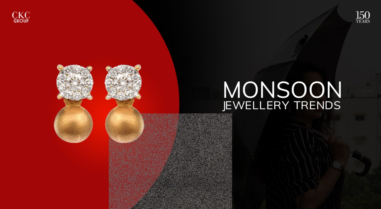 Monsoon Jewellery Trends