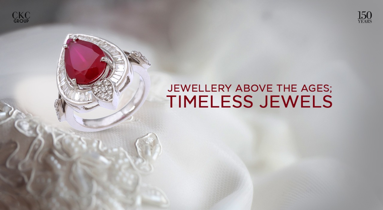 Jewellery Above the Ages – Timeless Jewels