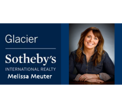 Melissa Meuter - Glacier Sotheby's Real Estate