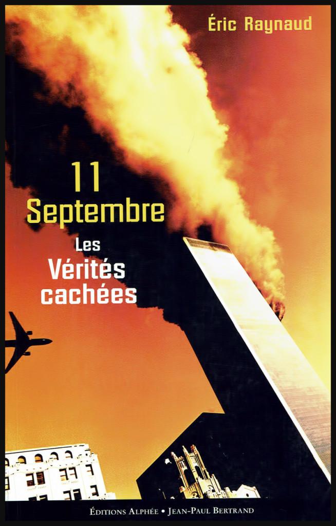 11 Septembre - Les vérités cachées.