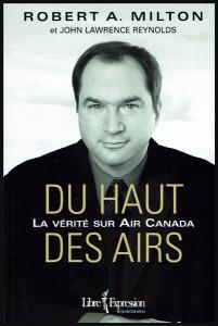Du haut des airs: la vérité sur Air Canada