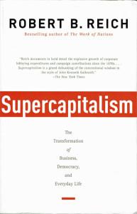 Supercapitalism by Robert B. Reich (web)